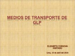 Medios De Transporte De GLP