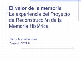 El valor de la memoria La experiencia del Proyecto de
