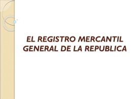 el registro mercantil general de la republica