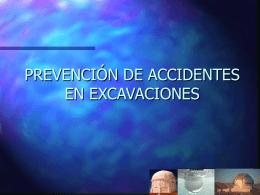 PREVENCIÓN DE ACCIDENTES EN EXCAVACIONES