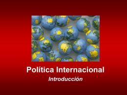 Introducción a la Política Internacional