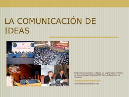 LA COMUNICACIÓN DE IDEAS - I.E.S. Tiempos Modernos