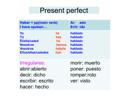 Haber + pp(main verb)