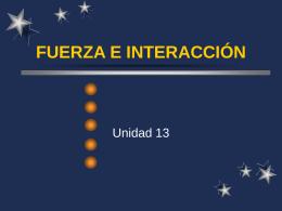 FUERZA E INTERACCIÓN