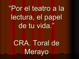 Por el teatro a la lectura, el papel de tu vida.