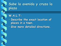Sube la avenida y cruza la plaza