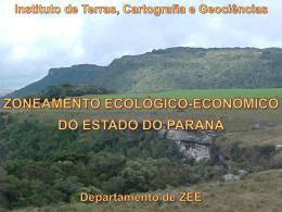 Zoneamento Ecológico Econômico do Paraná