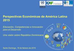 Perspectivas económicas de América Latina 2015