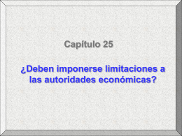 ¿Deben imponerse limitaciones a las autoridades económicas