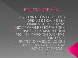 BELLEZA URBANA - TAC Acción Cultural