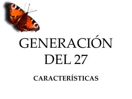 Generación del 27 - lalenguaenelgrisolia