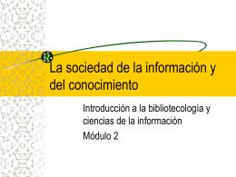 La sociedad de la información/conocimiento