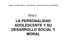 LA PERSONALIDAD ADOLESCENTE Y SU DESARROLLO SOCIAL
