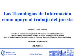 Las Tecnologías de la Información como apoyo al trabajo del