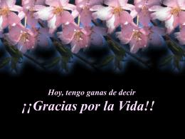 Gracias por la Vida!! - parroquiasanluisbeltran.org