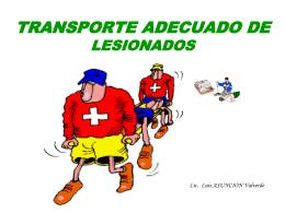 TRANSPORTE ADECUADO DE LESIONADOS - Seguridad