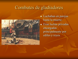 COMBATES DE GLADIADORES