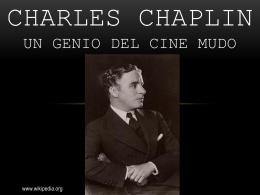 CHARLES CHAPLIN un genio del cine mudo