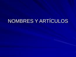 NOMBRES Y ARTÍCULOS
