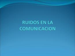 Ruidos en la comunicacion