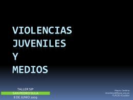 ESPECTÁCULO MEDIÁTICO DE VIOLENCIAS JUVENILES