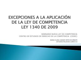 excepciones a la aplicación de la ley de competencia ley 1340