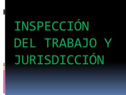 inspección y jurisdicción