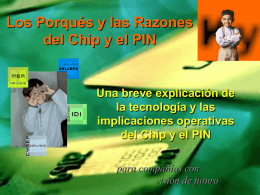 Chip y PIN tarjetas inteligentes y dispositivos lectores