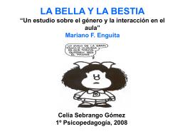 """LA BELLA Y LA BESTIA """"Un estudio sobre el género y la interacción"""
