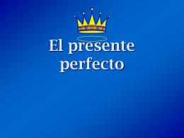 Qué es el presente perfecto?