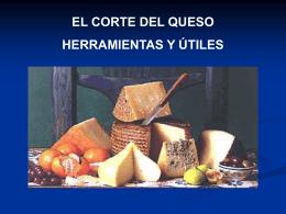 El queso CUCHILLO PARA PASTA BLANDA