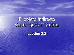 """El objeto indirecto Verbo """"gustar"""" y otros"""