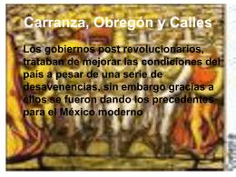 Carranza, Obregón y Calles