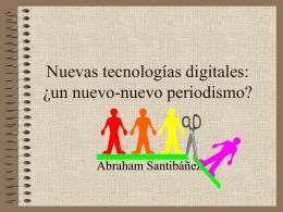 Nuevas tecnologías digitales: ¿un nuevo