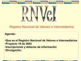 El REGISTRO NACIONAL DE VALORES E INTERMEDIARIOS