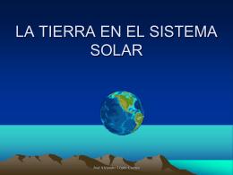 LA TIERRA EN EL SISTEMA SOLAR
