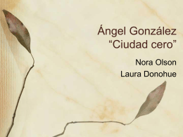 """Ciudad Cero"" Angel González"