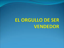 EL ORGULLO DE SER VENDEDOR