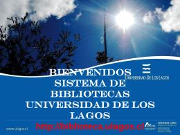 BIENVENIDOS Sistema de bibliotecas ULA