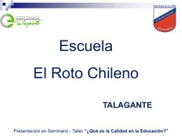 ESCUELA EL ROTO CHILENO DE TALAGANTE