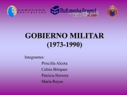 GOBIERNO MILITAR Y TRANSICIÓN A LA DEMOCRACIA CHILENA