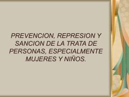 Prevención, Represión y Sanción de la Trata de Personas