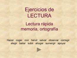 Ejercicios de lectura rápida, memoria y ortografía