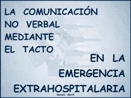 La comunicación no verbal mediante el tacto en