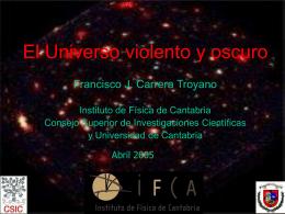 El Universo violento y oscuro - Grupo de Astronomía de Rayos X