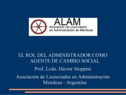 El rol del administrador como agente de cambio social Lic. Héctor