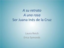 A su retrato A una rosa Sor Juana Inés de la Cruz