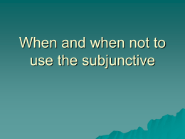 When and when not to use the subjunctive