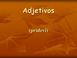 Adjetivos (pridevi)