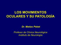 los movimientos oculares y su patología